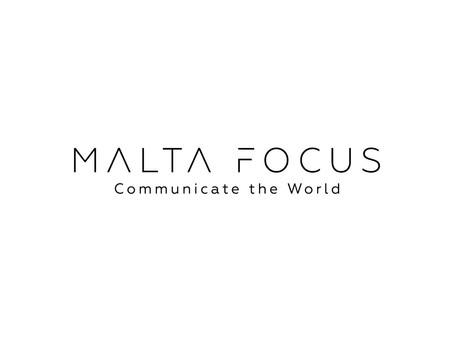 Introducing Malta Focus