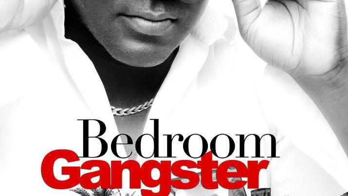 Bedroom Gangster