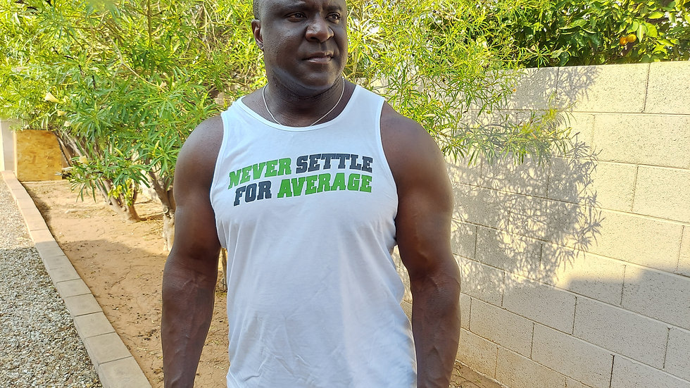 Limited Edition Never Settle For Average Tank Top