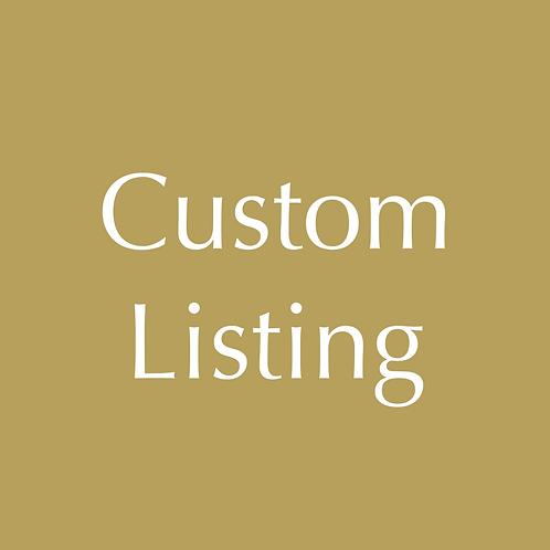 Custom Listing for Joanna