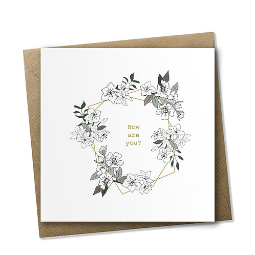 How Are You? - Care Card, Bereavement Card, Encouragement Card
