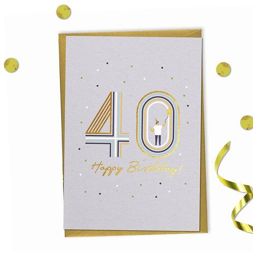 6 of 40 - Happy birthday Card, 40th birthday card