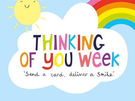 Thinking of You Week 20th-26th September 2021