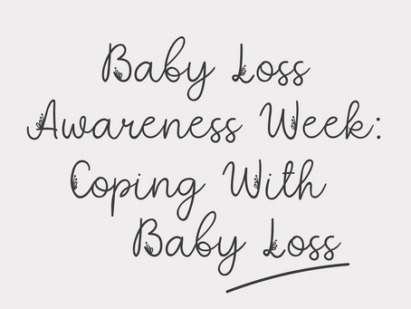 Baby Loss Awareness Week: Coping With Baby Loss