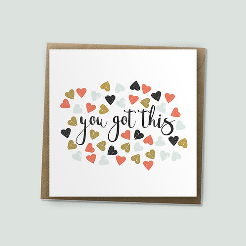 You Got This - Good Luck Card, Encouragement Card, Well Done Card