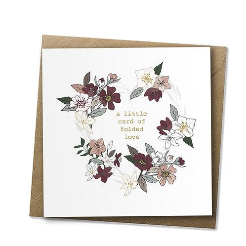 Little Card of Folded Love - Care Card, Bereavement Card, Love Card