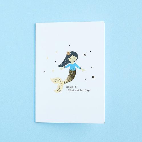 6 Fintastic Day - Birthday Card, Encouragement Card, Mermaid Card