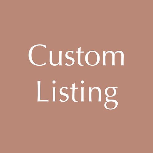 Custom listing for Vikki