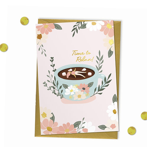 Time to Relax - Birthday Card, Get Well Card, Retirement Card