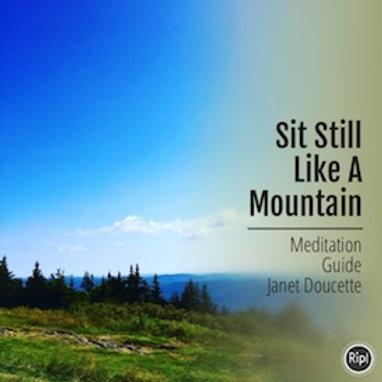 Sit Still Like a Mountain Meditation