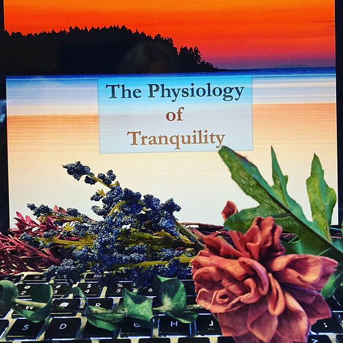 The Physiology of Tranquility