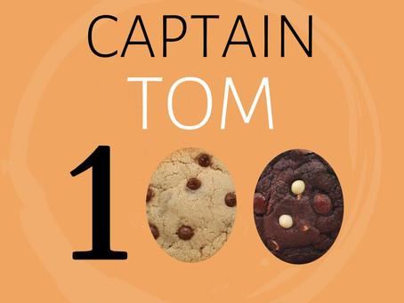 Captain Tom's 100 Cookie Campaign!