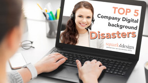 Top 5 company digital background disasters