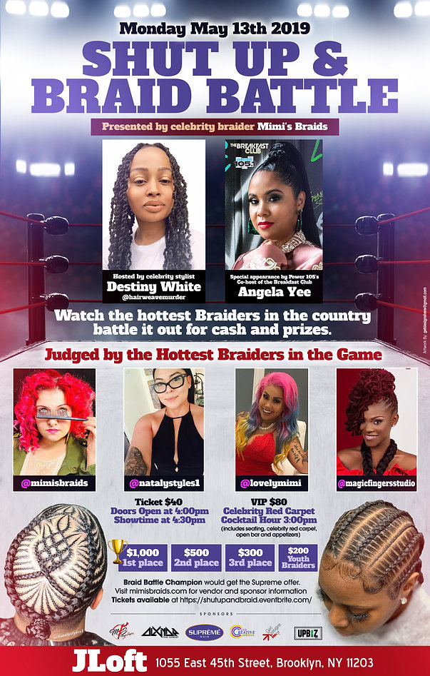 Mimi's Braids presents The Shut Up and Braid Batte in Brooklyn, NY 5.13.19