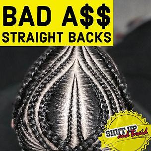 Bad Ass Straight Back hair battle at the Shut Up and Braid Hair Battle