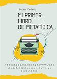 Mi_Primer_Libro_de_Metáfisica.jpg