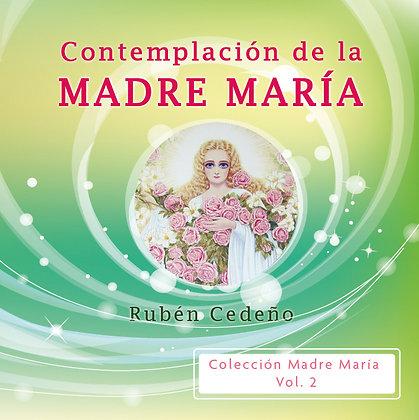 Contemplación de la Madre María - Rubén Cedeño
