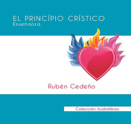 El Principio Crístico - Rubén Cedeño