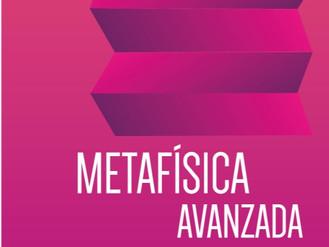METAFISICA AVANZADA