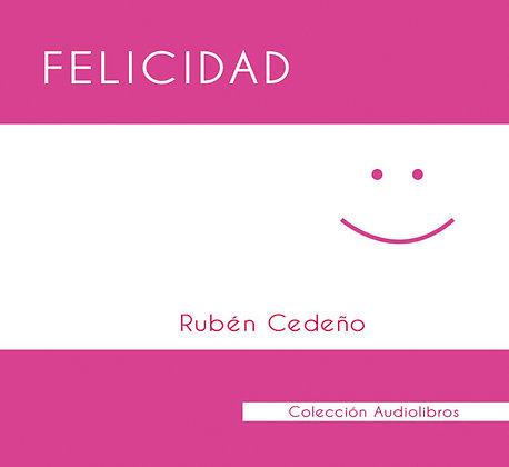 Felicidad - Rubén Cedeño