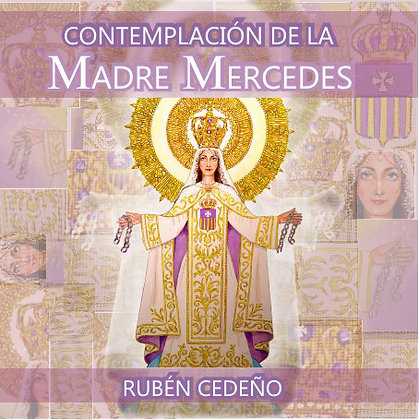 Contemplación de la Madre Mercedes - Rubén Cedeño