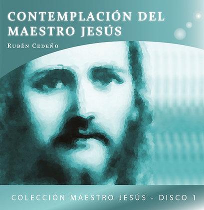 Contemplación del Maestro Jesús - Rubén Cedeño