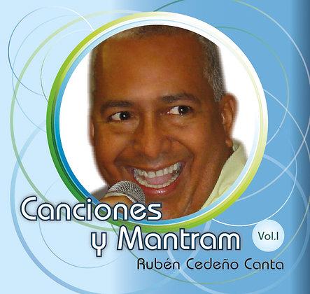 Canciones y Mantram Rubén Cedeño Canta Vol.1