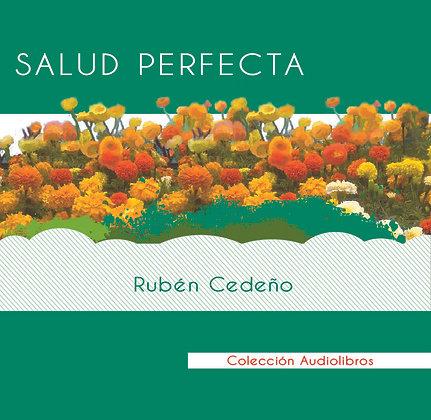 Salud Perfecta - Rubén Cedeño