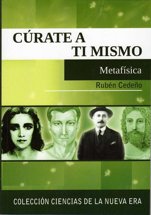 CÚRATE A TI MISMO de Rubén Cedeño