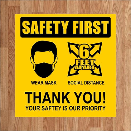 Safety First - Floor Decal