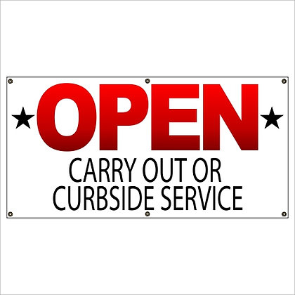 Open for Carry Out or Curbside Pick Up Banner