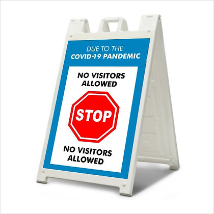 No Visitors Allowed - A-Frame Sign