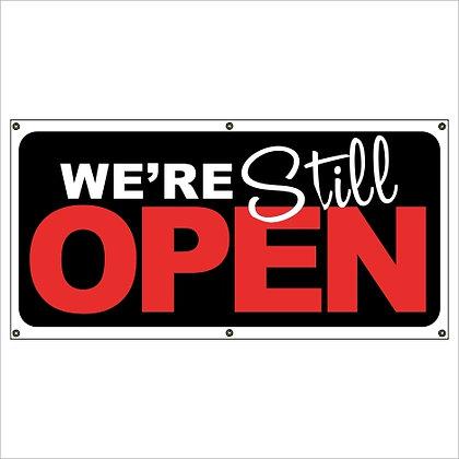 We're Still Open Banner