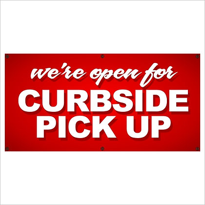 Open for Curbside Pick Up Banner