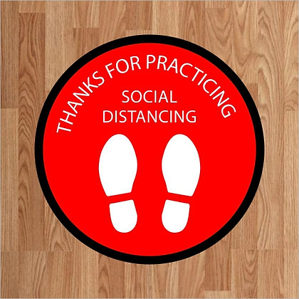 Thanks for Practicing Social Distancing - Floor Decal
