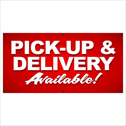 Pick-Up & Delivery Available Banner