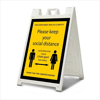 Social Distance - A-Frame Sign