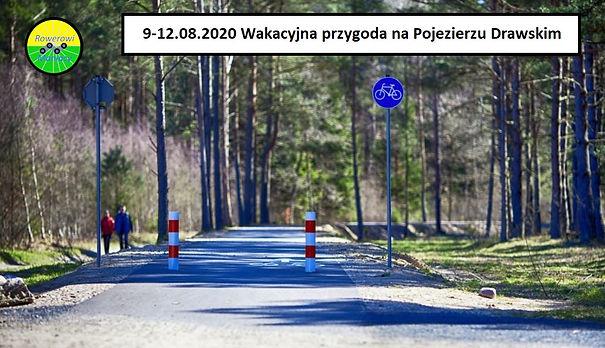 Wakacje Pojezierze Drawskie, wycieczka rowerowa, szlaki rowerowe