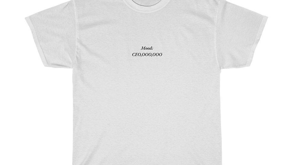 Mood: CEO,OOO,OOO T-Shirt