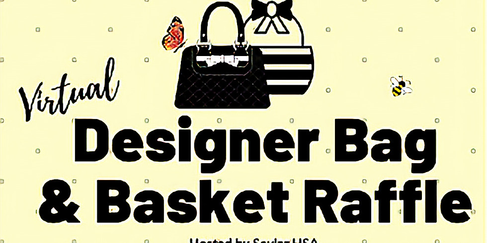 Virtual Designer Bag & Basket Raffle 50/50!