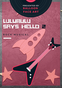 Lulubulu Says Hello 2 Rock Musical www.b