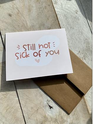KATUSHA CO. 'Not Sick of You' Card CR41