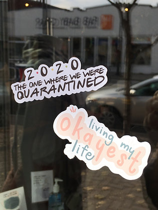 Living My Okayest Life (sticker)