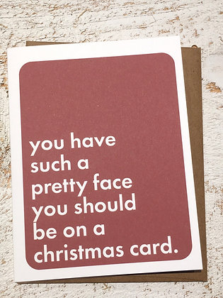 Your Face Should Be On A Xmas card