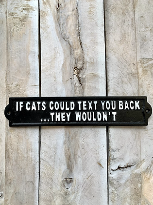 If Cats Could Text Sign HG05