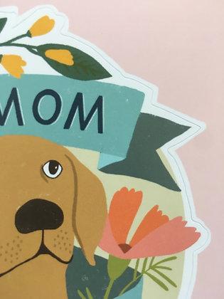 Dog Mom 🐶 for Life Birthday Card + Sticker CR57