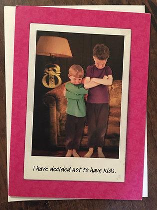 SAYCHEESE 'No Kids' Greeting Card CR10