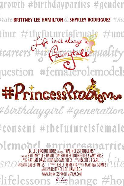 #PrincessProblems Poster.jpg