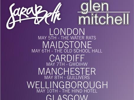UPDATE: SaraBeth & Glen Mitchell UK Tour 2017