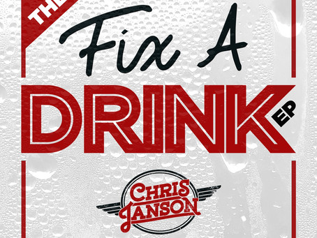Chris Janson - The Fix a Drink EP